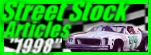 Wade Champeno's Street Stock Articles 1998